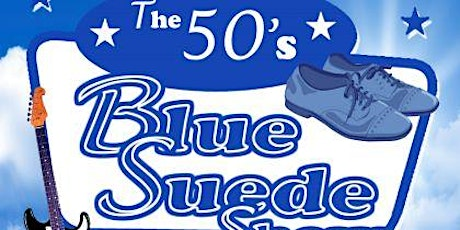 The Blue Suede Show - 50's rock n roll dance event tickets