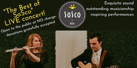 FREE CONCERT: The Best of SoSco Flute & Guitar Duo tickets