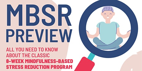 MBSR Preview: Mindfulness-Based Stress Reduction tickets