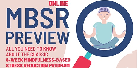 MBSR Webinar (Online Preview): Mindfulness-Based Stress Reduction tickets