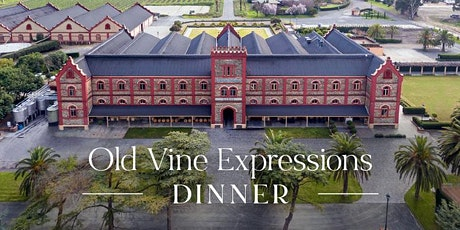 Château Tanunda Old Vine Expressions Dinner | Sydney tickets