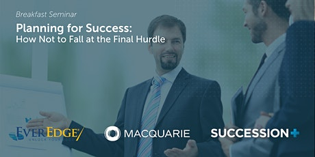 Planning for Success: How Not to Fall at the Final Hurdle tickets
