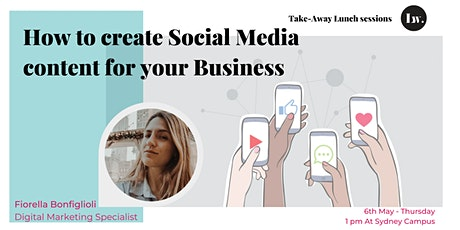 How to create Social Media content for your Business? tickets