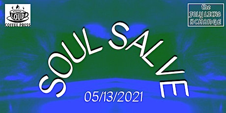 Soul Salve w/ Loud Coffee Press tickets