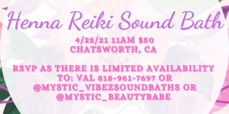 Reiki Henna Full Moon Soundbath w/breathwork tickets