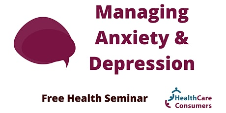 Managing Anxiety and Depression tickets