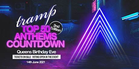 Tramp Top 50 Countdown - Queens Birthday Eve tickets