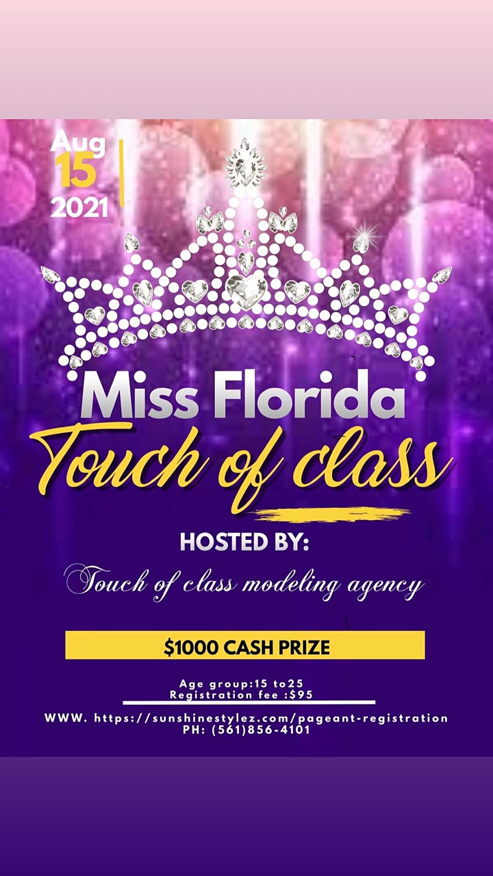 Miss Florida Touch of Class Tickets, Sun, Aug 15, 2021 at 7:00 PM    Eventbrite