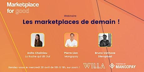 Webinaire Les Marketplaces de demain ! billets