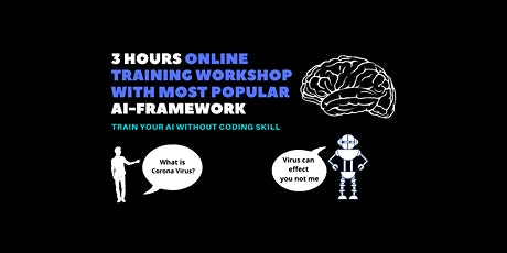 Artificial Intelligence Online Workshop With Most Popular AI Framework. tickets