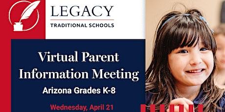 Legacy Traditional Schools (AZ) Virtual Parent Info Meeting - Grades K-8 tickets