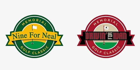 2021 Nine for Neal and Drivin' for Ivan Memorial Golf Classic tickets