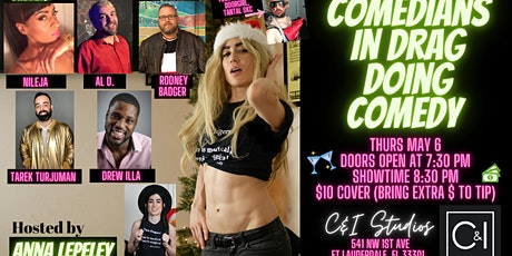 Comedians in Drag doing Comedy at C & I Studios (Ft. Lauderdale, FL) tickets
