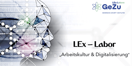 "LEx-Labor ""Arbeitskultur & Digitalisierung"" (Vier Sessions) Tickets"