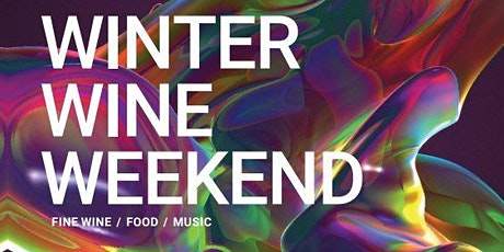 Winter Wine Weekend tickets