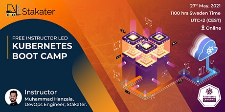 Stakater - Instructor Led - Kubernetes Boot Camp May 2021 (Online) biglietti