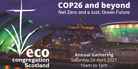 COP26 and beyond: Net Zero and a Just, Green Future - Annual Gathering 2021 tickets