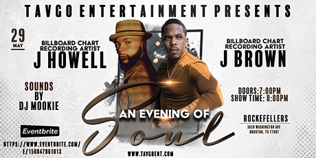 TavGo Entertainment Presents:An Evening of Soul featuring JHowell & JBrown tickets