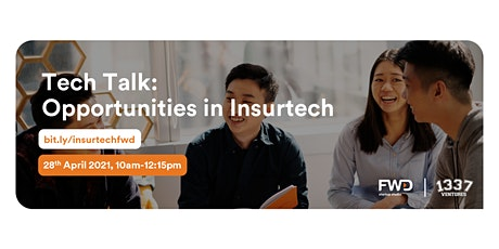 Tech Talk: Opportunities in Insurtech tickets