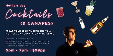 Mothers Day - Cocktails and Canapes tickets