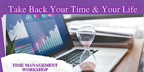 Time Management  and Mindfulness for Success Workshop tickets