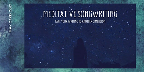 Meditative Songwriting tickets