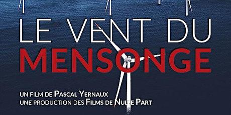 Ciné-Débat - Le Vent du Mensonge. billets