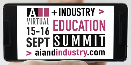 The AI + Industry Virtual Education Summit tickets