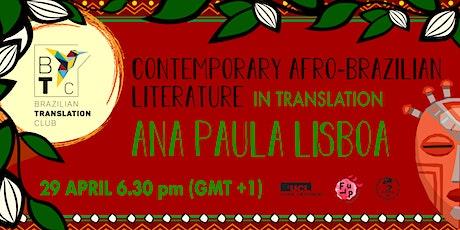 SELCS Brazilian Translation Club workshop - Ana Paula Lisboa tickets
