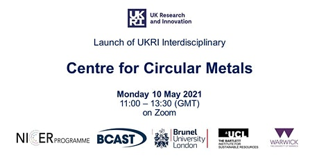 Launch of UKRI Interdisciplinary Centre for Circular Metals tickets