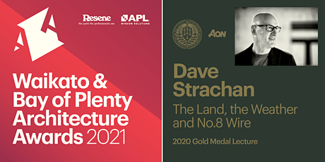 Waikato & Bay of Plenty Architecture Awards & Gold Medal Lecture tickets