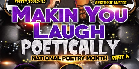 "HOT SAUCE POETRY Presents... ""MAKIN U LAUGH POETIC tickets"