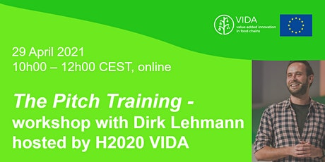 The Pitch Training -  workshop with Dirk Lehmann  hosted by H2020 VIDA bilhetes