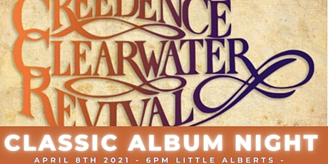 Creedence Clearwater - Classic Album Night. SHOW 5:  13/5/21 tickets