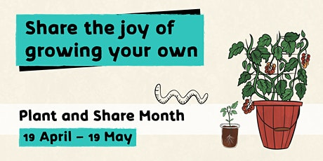 Plant and Share - Growing Connection From the  Ground Up tickets