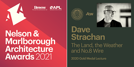 Nelson & Marlborough Architecture Awards & Gold Medal Lecture tickets