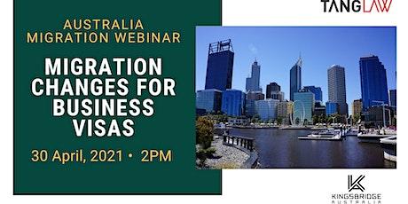 Australian Business Migration Changes - 30 April 2021 tickets