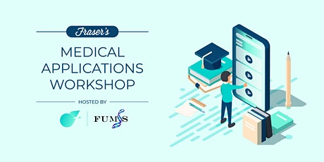 Free Medical Applications Workshop |Adelaide | Cohosted by FUMSS tickets