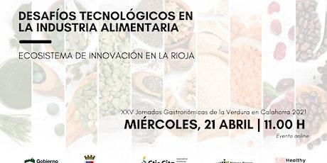 Desafíos Tecnológicos en la Industria Alimentaria entradas