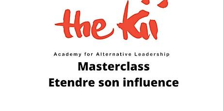 Masterclass : Etendre son influence billets