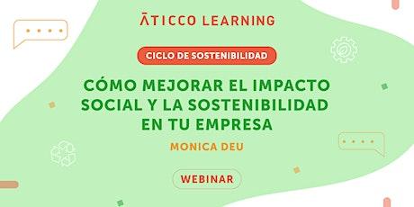 """""""Como mejorar el impacto social y la sostenibilidad en tu empresa"""". entradas"""