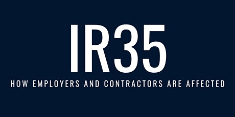 IR35 - Changes from 6 April: How employers and contractors are affected. tickets