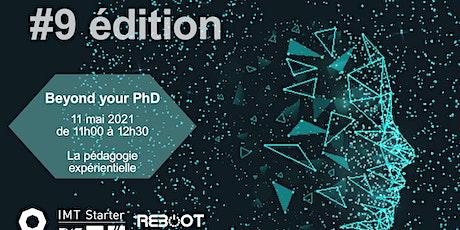 Beyond your PhD #9 :  La pédagogie expérientielle billets
