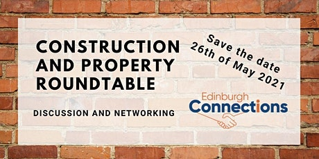 Edinburgh Construction and Property Roundtable tickets