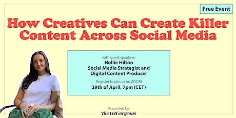 How creatives can create killer content across social media with Hollie tickets
