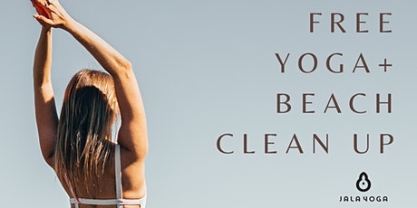 Free Yoga + Beach Clean Up tickets