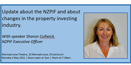 Update about the NZPIF and changes in the property investing industry. tickets