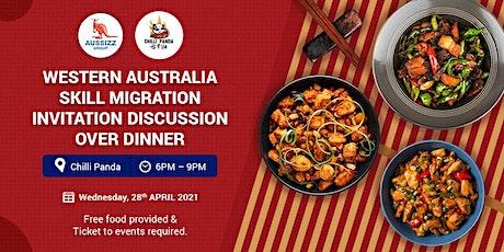WA Skill Migration Invitation Discussion Over Dinner tickets