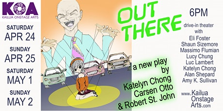 Out There, a new play by Katelyn Chong, Carsen Otto, and Robert St. John tickets