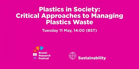 Plastics in Society – Critical Approaches to Managing Plastics Waste tickets